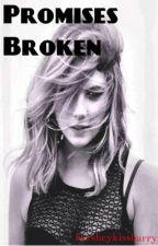 Promises Broken (Harry Styles) by hersheykissharry