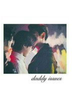 daddy issues; gtop by ilyjiyong