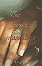 The Arranged Marriage by Lesijr308
