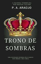 TRONO DE SOMBRAS by nortasking