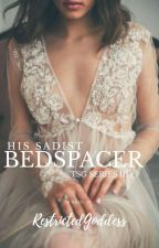 His Sadist Bed Spacer by RestrictedGoddess