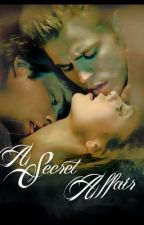 A Secret Affair by MsFrozenWriter