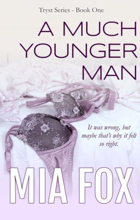 A Much Younger Man by MiaFox