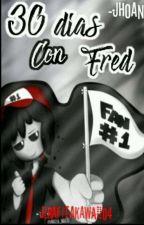 FNAFHS-30 días con Fred by JirafitaKawaii04