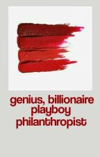GENUIS, BILLIONAIRE, PLAYBOY, PHILANTHROPIST by tonyprotectionsquad