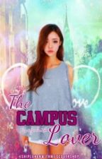 The Campus Lover [HIATUS] by xjennieun