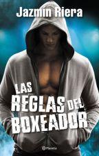Las Reglas Del Boxeador (EN CURSO) by chica_secreta_14