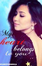 My Heart Belongs to you [KathNiel] by imclarissapadilla
