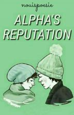 Alpha's Reputation [Larry Stylinson] by -glorydays