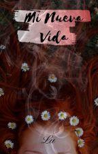 Mi Nueva Vida by winniepopo2102