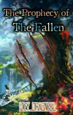 The Prophecy Of The Fallen | The Seal Book 2!  by Izzy_Dragneel