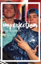 Imperfection ⇉ Hayes Grier - boyxboy by zodiachayes
