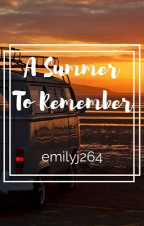 A Summer To Remember by emilyj264