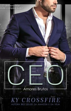 CEO : Amores Brutos (Degustação-em Breve Lançamento Oficial Na Amazon) by kycrossfire