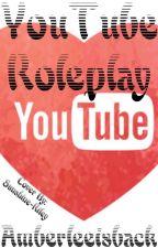 Youtuber RP *Open* by Amberleeisback