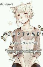 ¡Adoptame! © |⏩Chico Neko & Tú ⏪|  by -KlauxS