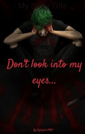 Don't look into my eye's ||septiplier by septiplier24441