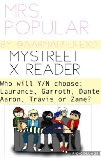 Wattpad Mystreet X Reader Lemon