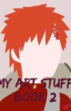 My Art Stuff (Book 2) by _Music-Is-Art_