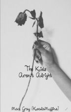 The Kids Aren't Alright [Slash] [BoyxBoy] by maxgraybooks