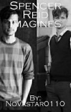 Spencer Reid Imagines (REQUESTS OPEN) by novastar0110