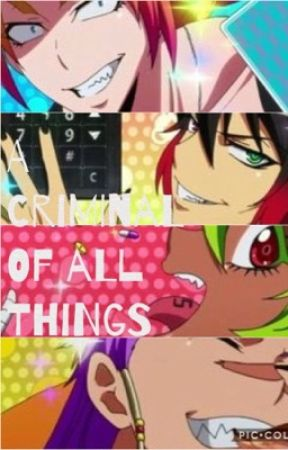 A Criminal of All Things (Nanbaka's Building 13 x reader) [COMPLETED] by Zer0_Blank