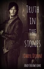 Truth in the Stones |The Walking Dead - Daryl Dixon| by AndyTheAwesome