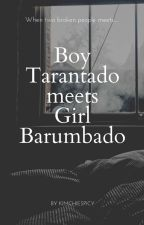 Boy Tarantado meets Girl Barumbado by KIMchieSpicy