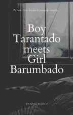 Boy Tarantado meets Girl Barumbado by KIMchieSpicy