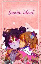 Sueño Ideal...(freddedy)❤[Fnafhs #yume] by Mob_2003