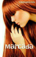 MARCADA by CaroArchi86