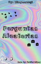 Perguntas Aleatórias  by minyoonngi