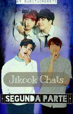 ➸ JIKOOK CHATS •SEGUNDA PARTE.• by sakook-