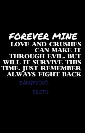 Forever Mine by Coolo1031