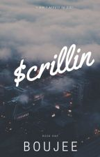 $crillin by Boujee