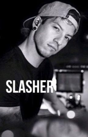 Slasher//j.d by presidentkarter