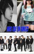 MÁS QUE UN AMIGO (Donghae y tú) by Aranza592