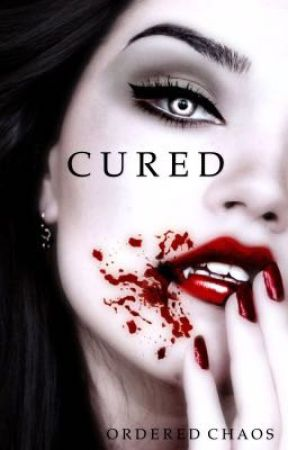 Cured  by orderedchaos_