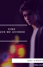 Dime Que Me Quieres by vania_valeria