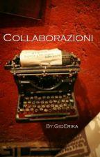 Collaborazioni by GioErika