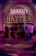 Madd Hatter - #FNAFHSAU by cokkiecat12