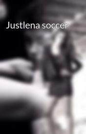 Justlena soccer by jelenalover11