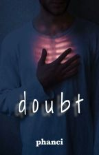 doubt / phan [blurry face sequel] by phanci