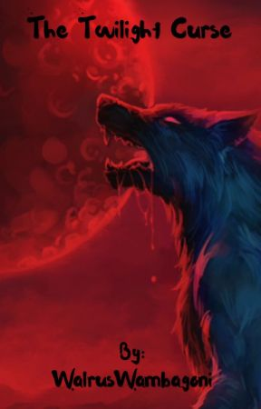 The Twilight Curse by WalrusWambagoni