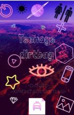Teenage Dirtbag by -DaniSC-