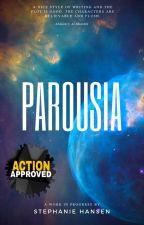 Parousia by StephanieHansenAutho