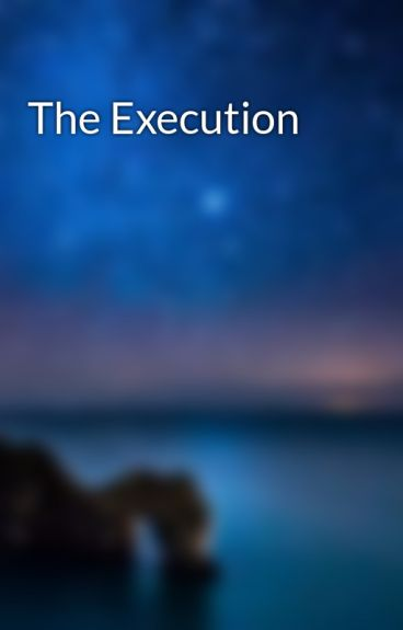 The Execution by rizcriz
