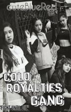 Cold Royalties Gang by cuteBlueRed