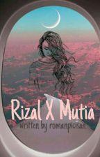 Rizal x Mutia by ditaarrizkim