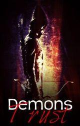 Demon's Trust by HaileyRiverside